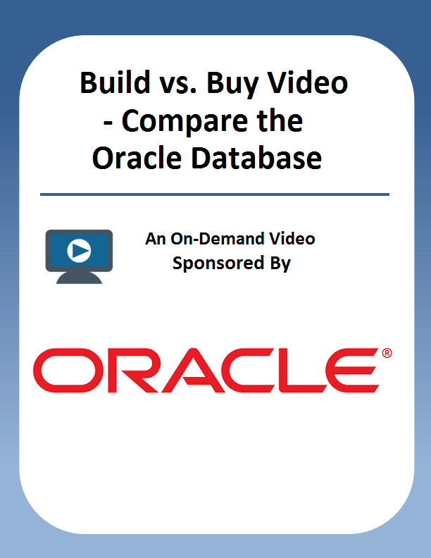 Build vs. Buy Video – Compare the Oracle Database Appliance