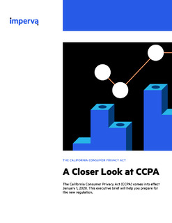 A Closer Look at The California Consumer Privacy Act – CCPA