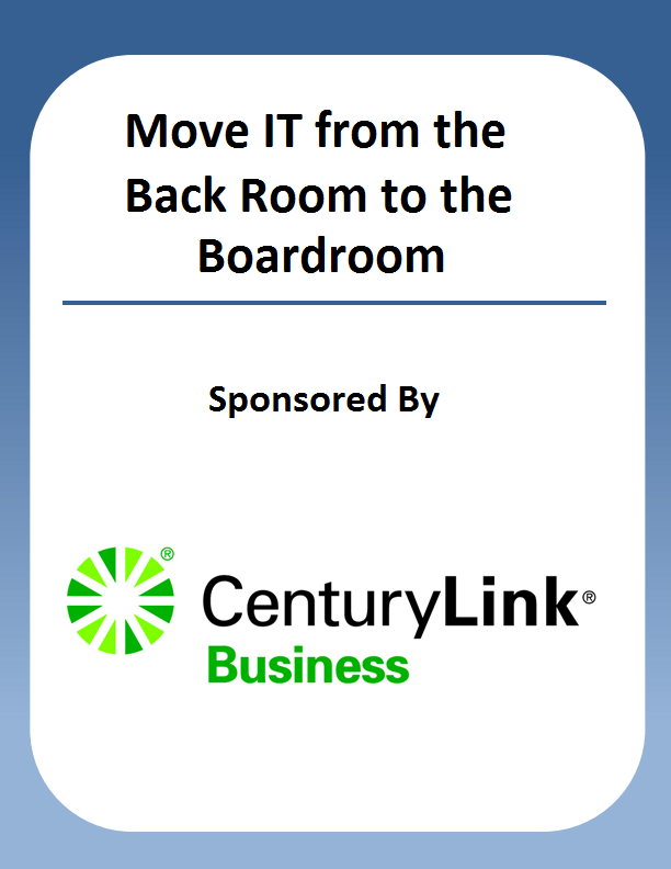 Move IT from the Back room to the Boardroom