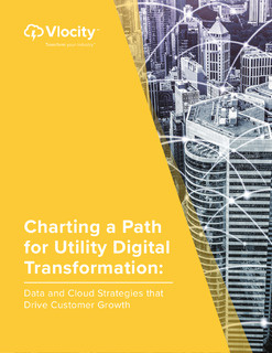 Charting a Path for Utility Digital Transformation: Data and Cloud Strategies that Drive Customer Growth