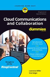 Cloud Communications and Collaboration for Dummies