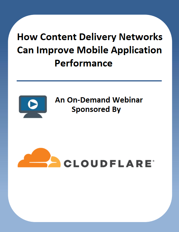 How Content Delivery Networks Can Improve Mobile Application Performance