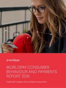 Worldpay Consumer Behaviour and Payments Report 2016