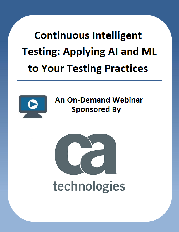 Continuous Intelligent Testing: Applying AI and ML to Your Testing Practices