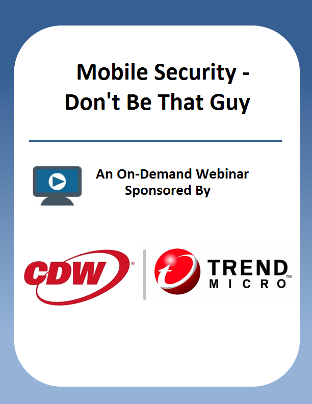 Mobile Security – Don't Be That Guy
