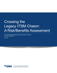 Crossing the Legacy ITSM Chasm: A Risk/Benefits Assessment