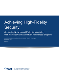 Achieving High Fidelity Security: An EMA White Paper