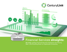 Go Long: Leading Financial Services Institutions Are Placing Bets – and Doubling Down on Hyperscale Computing