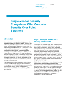 Forrester White Paper: Single-Vendor Security Ecosystems Offer Concrete Benefits Over Point Solutions