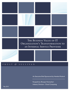 The Business Value of IT Organization's Transformation to an Internal Service Provider