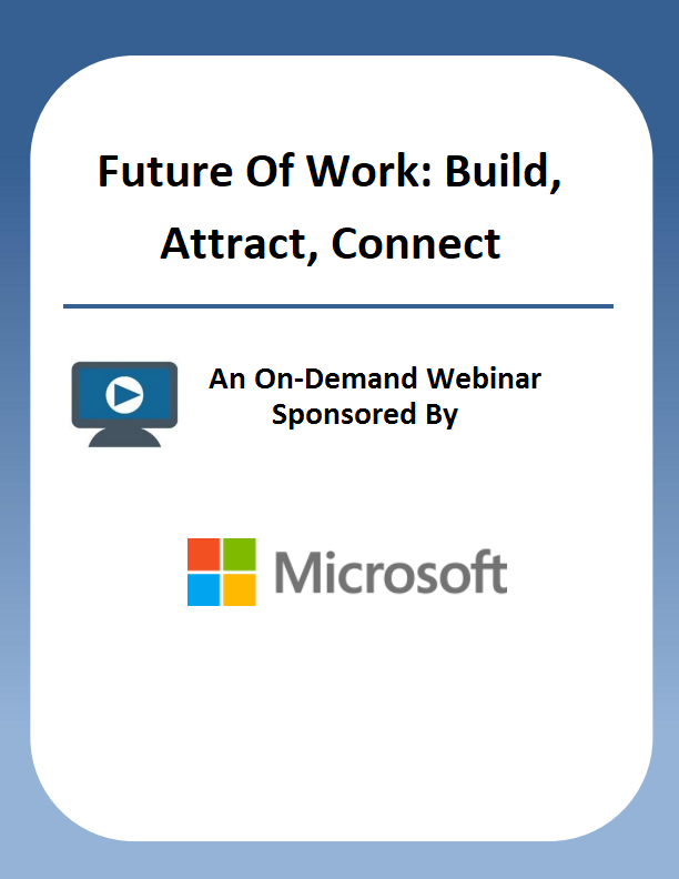 The Future of Work: Build, Attract, Connect