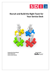 Recruit and Build the Right Team for Your Service Desk