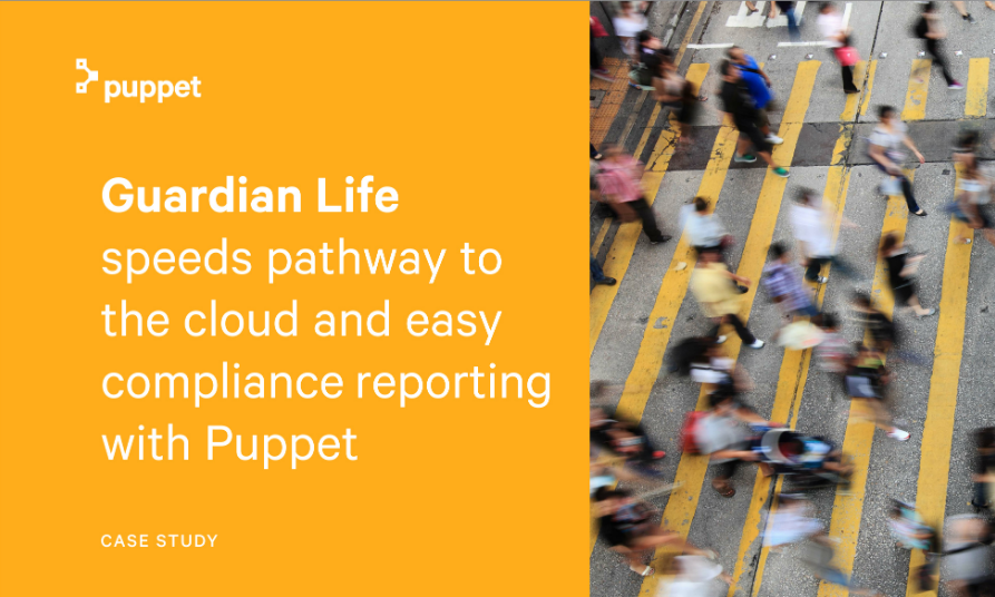Guardian Life Speeds Pathway to the Cloud and Easy Compliance Reporting with Puppet