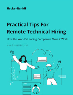 Practical Tips for Remote Technical Hiring