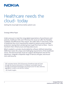Healthcare Needs the Cloud – Today