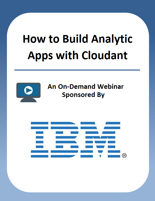 How to Build Analytic Apps with Cloudant