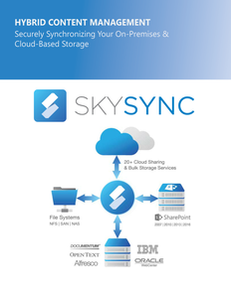 Hybrid Content Management: Securely Synchronizing Your On-Premises & Cloud-Based Storage