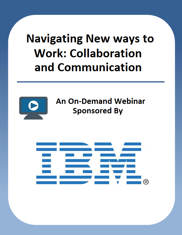 Navigating New ways to Work: Collaboration and Communication