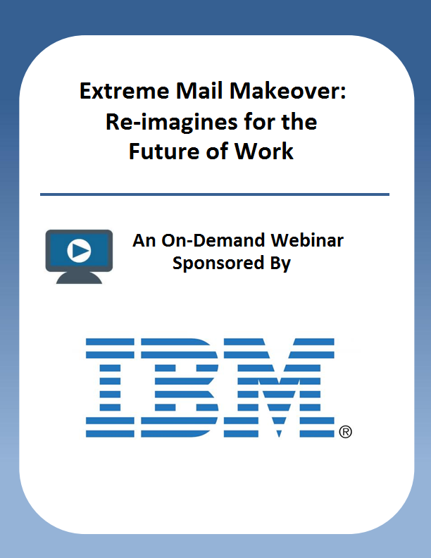 Extreme Mail Makeover: Re-imagines for the Future of Work