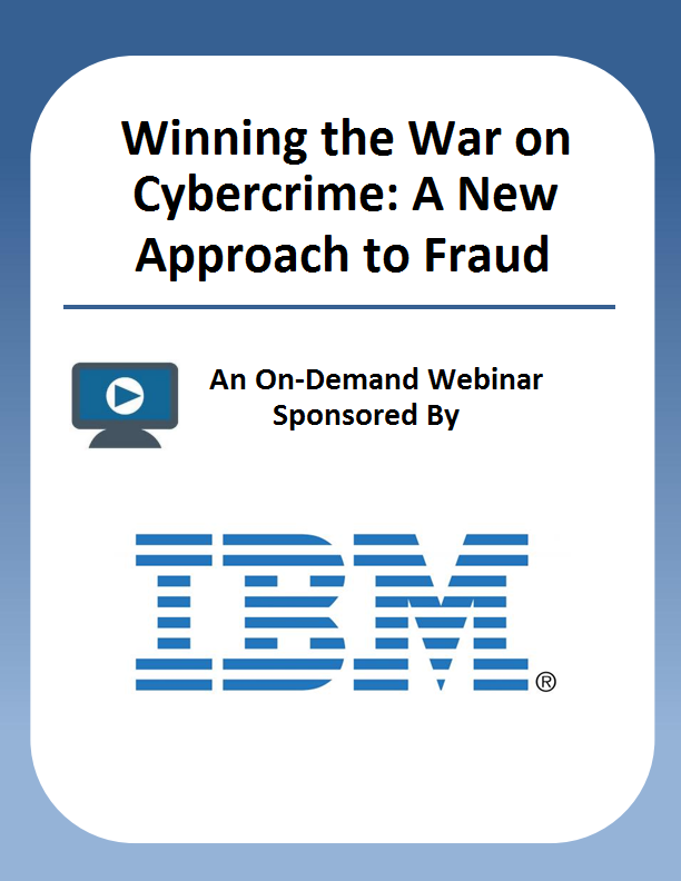 Winning the War on Cybercrime: A New Approach to Fraud Prevention
