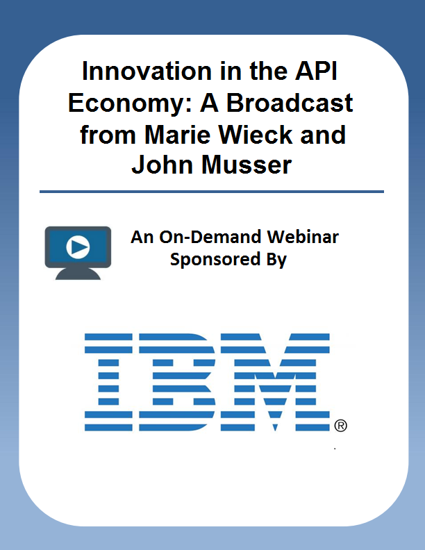 Innovation in the API Economy: A Broadcast from Marie Wieck and John Musser