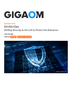 DevSecOps : Shifting Security to the Left to Protect the Enterprise
