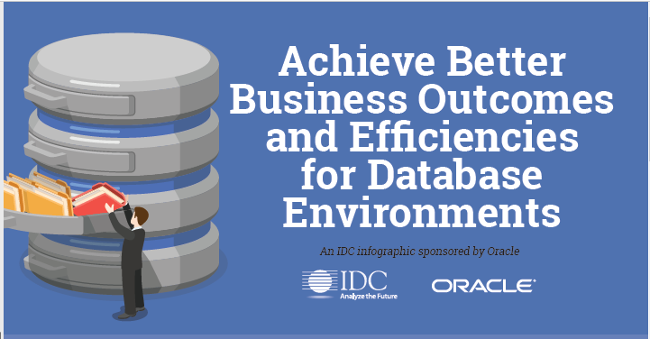 Infographic: Achieve Better Outcomes and Efficiency for Database Environments