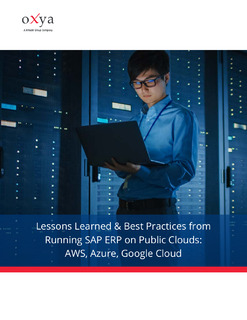 Lessons Learned & Best Practices from Running SAP ERP on Public Clouds: AWS, Azure, Google Cloud