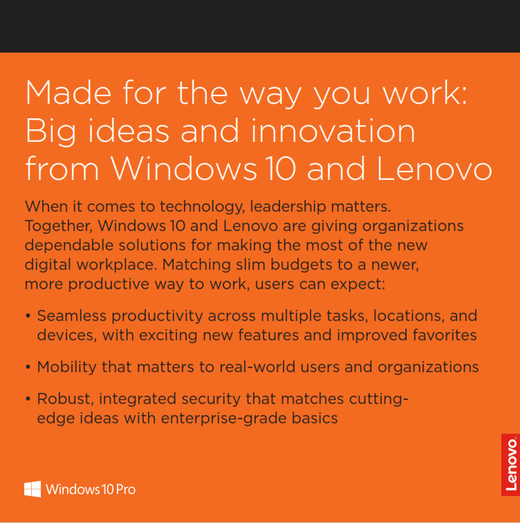 Made for the Way you Work: Big Ideas and Innovation from Windows 10 and Lenovo