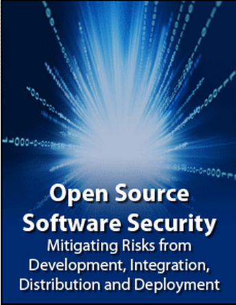 Open Source Software Security – Mitigating Risks from Development, Integration, Distribution and Deployment
