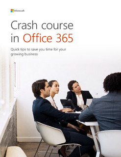 Crash Course in Office 365