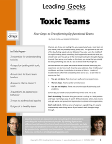 Leading Geeks: Toxic Teams – Four Steps to Transforming Dysfunctional Teams