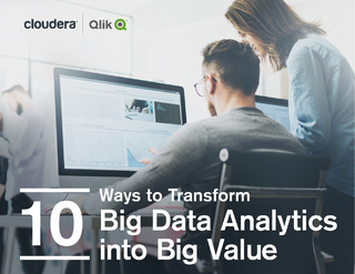 10 Ways to Transform Big Data Analytics into Big Value