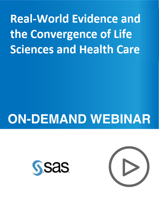 Real-World Evidence and the Convergence of Life Sciences and Health Care