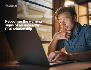 eBook: Recognize the warning signs of an unhealthy PBX relationship