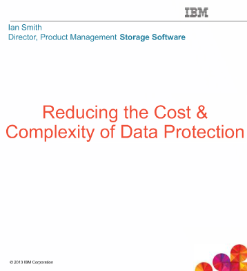 Reduce the Cost & Complexity of Backup & Recovery