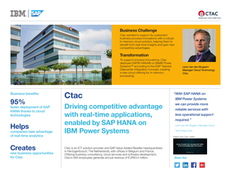 Ctac: Driving competitive advantage with real-time applications, enabled by SAP HANA on IBM Power Systems