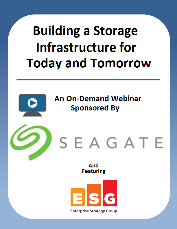 Building a Storage Infrastructure for Today and Tomorrow