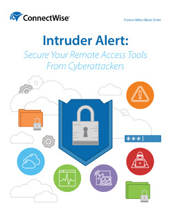 Intruder Alert: Secure Your Remote Access Tools from Cyberattacks