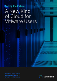 Facing the Future: A New Kind of Cloud for VMware Users