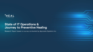 State of IT Operations & Journey to Preventive Healing