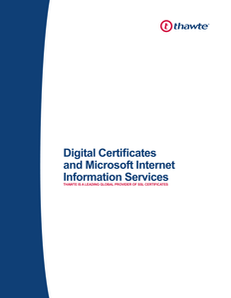 Securing your Microsoft Internet InformationServices (MS IIS) Web Server with a Thawte Digital Certificate