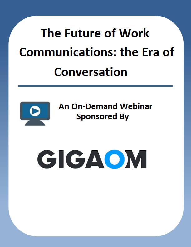 The Future of Work Communications: the Era of Conversation