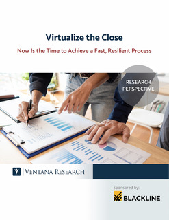 Virtualize the Close: Now is the Time to Achieve a Fast, Resilient Process