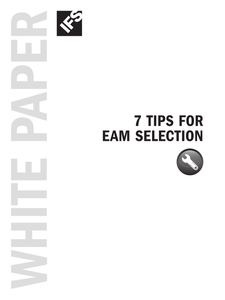 7 Tips for EAM Selection
