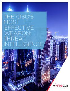 The CISO's Most Effective Weapon: Threat Intelligence