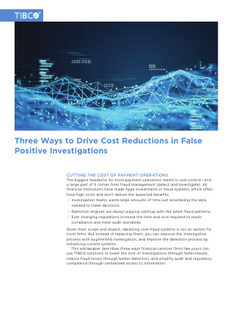 Three Ways to Drive Cost Reductions in False Positive Investigations