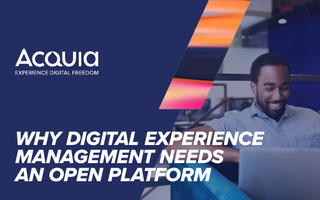 Why Digital Experience Management Needs An Open Platform