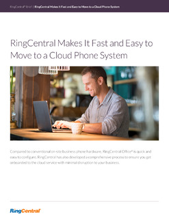 RingCentral Makes It Fast and Easy to Move to a Cloud Phone System