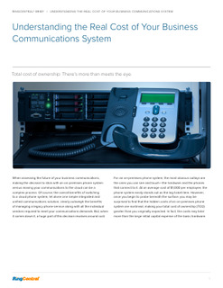 Understanding the Real Cost of Your Business Communications System